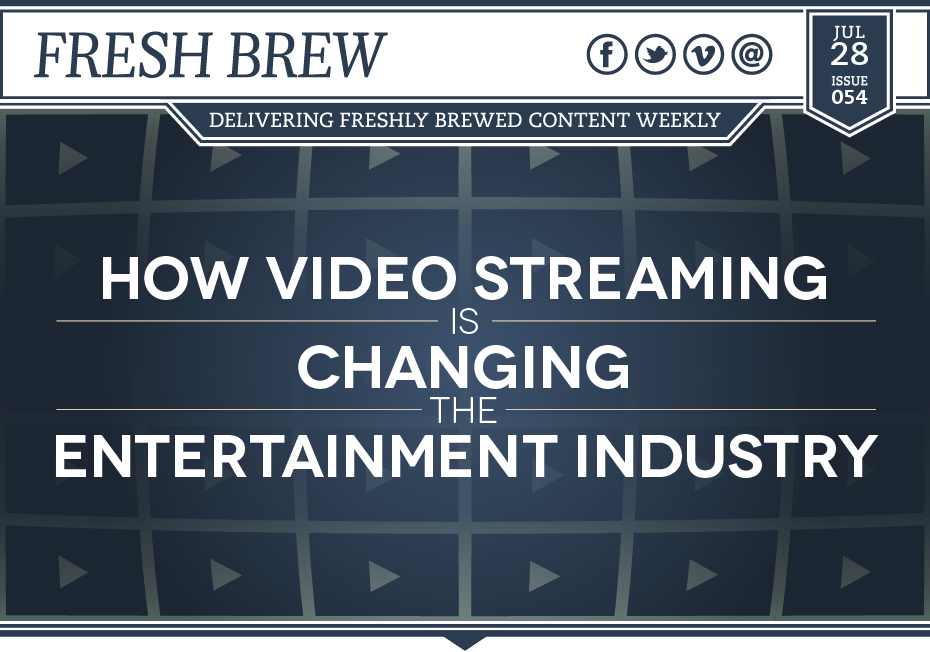 The video streaming is changing the entertainment industry