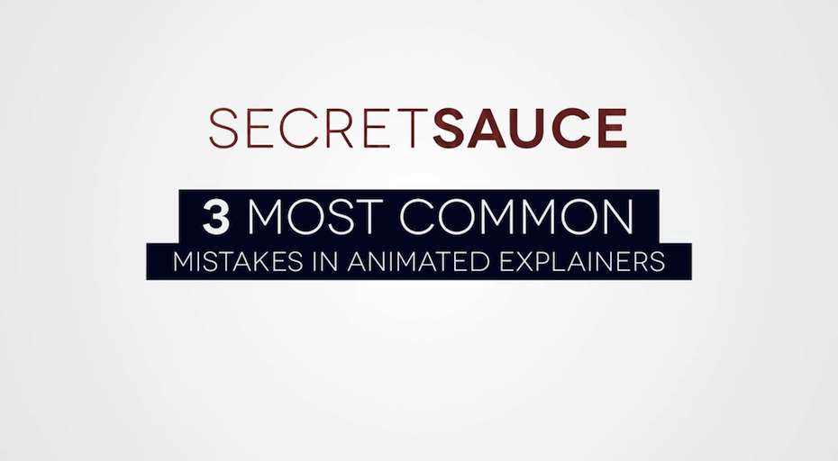 3 Most Common Mistakes in Animated Explainers