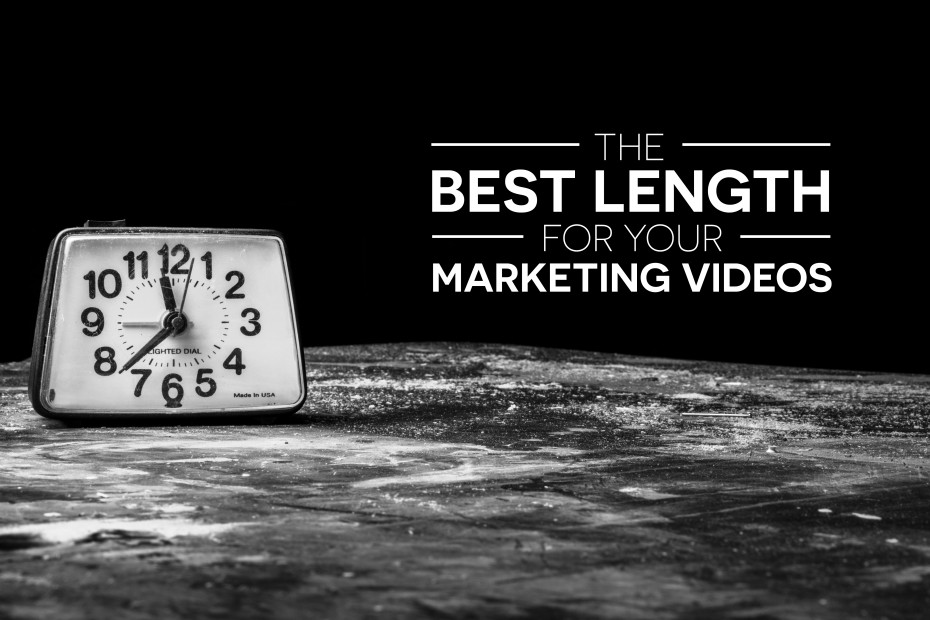 The Best Length for Your Marketing Videos