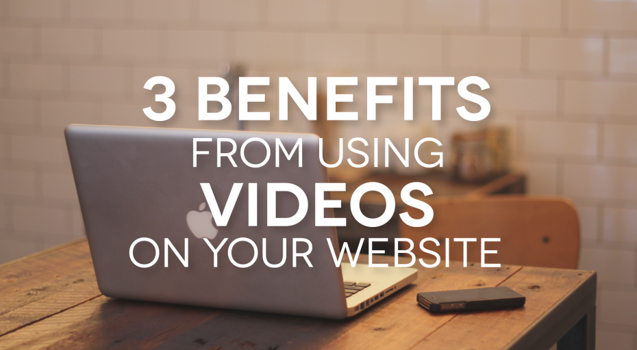 Benefits of Using Video on Your Website